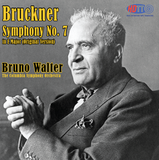 Bruckner Symphony No 7 - Bruno Walter Conducts The Columbia Symphony Orchestra
