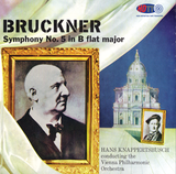 Bruckner: Symphony No. 5  - Hans Knappertsbusch Conducts the Vienna Philharmonic Orchestra