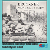 Bruckner Symphony No. 7 in E major  - Southwest German Radio Symphony Orchestra, Hans Rosbaud, conductor