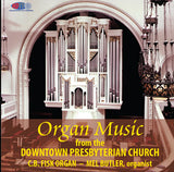 Organ Music from Downtown Presbyterian Church, Rochester, New York - Mel Butler, organist (C. B. Fisk organ)