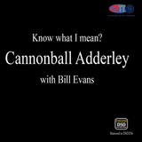 Cannonball Adderley With Bill Evans ‎– Know What I Mean? (PURE DSD)
