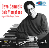 Dave Samuels, Solo Vibraphone, August 1979 – Tampa, Florida - (Pure DSD) IPI