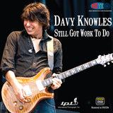 Davy Knowles - Still Got Work To Do - International Phonograph, Inc. (Pure DSD) IPI