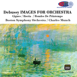 Debussy Images for Orchestra - Charles Munch - Boston Symphony Orchestra (Pure DSD)