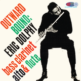 Outward Bound - Eric Dolphy Quintet