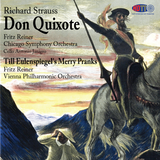 Richard Strauss Don Quixote & Till Eulenspiegel - Fritz Reiner conducts the Chicago Symphony Orchestra - Vienna Philharmonic Orchestra