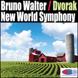 "Dvorak Symphony No. 9 - ""From the New World"" - Bruno Walter - Columbia Symphony Orchestra"
