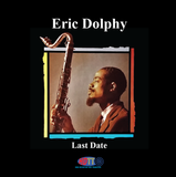 Eric Dolphy ‎– Last Date