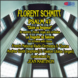 Florent Schmitt Psalm 47 and La Tragedie De Salome - Jean Martinon Conducts the French National Radio Orchestra & Chorus
