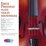 Erick Friedman plays Violin Showpieces