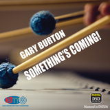 Gary Burton ‎– Something's Coming! (Pure DSD)