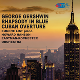 Gershwin Rhapsody in Blue and Cuban Overture - Howard Hanson Eastman-Rochester Orchestra  Eugene List piano
