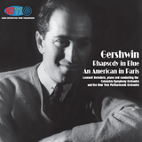 Gershwin Rhapsody in Blue - An American in Paris - Leonard Bernstein, piano and Conducting Columbia Symphony Orchestra and the New York Philharmonic Orchestra