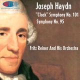 Haydn Symphonies No. 101 and 95 - Fritz Reiner and his Orchestra