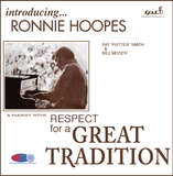 Respect for a Great Tradition - Ronnie Hoopes, piano - Pat Smith , bass - Bill Moser, drums