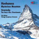 Hovhaness Mysterious Mountain - Stravinsky The Fairy's Kiss - Fritz Reiner Chicago Symphony Orchestra