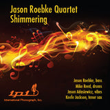 Jason Roebke Quartet - Shimmering - International Phonograph, Inc. (Pure DSD)