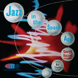 Jazz in the Space Age -  George Russell And His Orchestra featuring Bill Evans