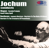 Jochum conducts Wagner & Beethoven