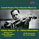 Leonid Kogan plays violin works by Denisov & Khrennikov Recorded Live