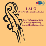 Lalo Symphonie Espagnole - Henryk Szeryng violin, Chicago Symphony conducted by Walter Hendl