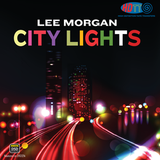 City Lights - Lee Morgan (Pure DSD)