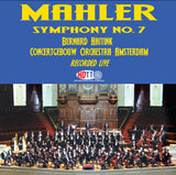 Mahler: Symphony No. 7 (Recorded Live) - Bernard Haitink Conducts the Royal Concertgebouw Orchestra Amsterdam