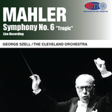 Mahler Symphony No. 6 - George Szell - The Cleveland Orchestra (Live Recording)