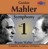Mahler: Symphony No. 1 - Bruno Walter Conducts the Columbia Symphony Orchestra