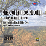 Music of Frances McCollin - Annette DiMedio Director - Live Recording (Pure DSD)