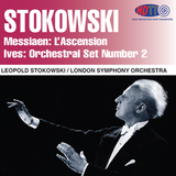 Messiaen: L'Ascension and Ives: Orchestral Set Number 2 - Leopold Stokowski The London Symphony Orchestra