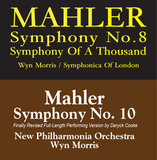 Mahler Symphony No. 8 and 10 - Conducted by Wyn Morris -  Blu-ray Audio
