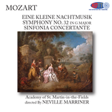 Mozart Eine Kleine Nachtmusik - Symphony No. 32 - Sinfonia Concertante - Academy Of St. Martin-in-the-Fields - Marriner