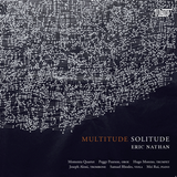 Multitude Solitude - Eric Nathan - Albany Records