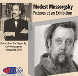Mussorgsky Pictures at an Exhibition, transcribed for pipe organ by Calvin Hampton - Calvin Hampton, organist (Pure DSD)
