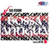 Bossa Antigua - Paul Desmond Featuring Jim Hall (Pure DSD)