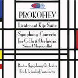 Prokofiev: Lieutenant Kije Suite & Symphony-Concerto for Cello & Orchestra - Erich Leinsdorf Conducts the Boston Symphony Orchestra
