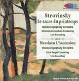 Stravinsky Le Sacre du Printemps & Messiaen L'Ascension - Christopher Eschenbach Conducts the Houston Symphony Orchestra & Erich Bergel Conducts the Houston Symphony Orchestra Bergel
