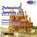 Rachmaninoff: Symphony No. 1 & Tchaikovsky: Romeo & Juliet Overture - Eugene Ormandy Conducts the Philadelphia Orchestra & Charles Munch Conducts the Boston Symphony Orchestra