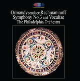 Rachmaninoff Symphony No. 3 & Vocalise - Ormandy conducting