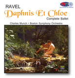 Ravel Daphnis et Chloe Complete (The 1955 Recording) - Charles Munch Conducts the Boston Symphony Orchestra