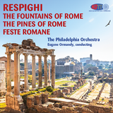 Respighi - Eugene Ormandy, The Philadelphia Orchestra ‎– The Pines Of Rome / The Fountains Of Rome / Roman Festivals (Pure DSD)