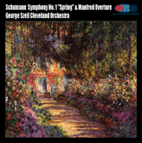 "Schumann Symphony No. 1 ""Spring"" & Manfred Overture George Szell conducts the Cleveland Orchestra"