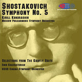 Shostakovich: Symphony No. 5 & Selections from The Gadfly Suite - Kirill Kondrashin Conducts the Moscow Philharmonic Symphony Orchestra & Emin Khachaturian Conducts the USSR Cinema Symphony Orchestra