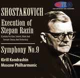 Shostakovich: Execution Of Stepan Razin & Symphony No. 9 - Kirill Kondrashin Conducts the Moscow Philharmonic