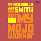 Jimmy Smith ‎– Got My Mojo Workin'