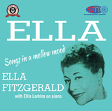Ella Fitzgerald with Ellis Larkins - Songs In A Mellow Mood