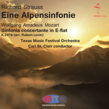 Strauss Alpine Symphony & Mozart Sinfonia concertante - Texas Music Festival Orchestra, Carl St. Clair conductor