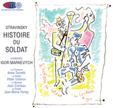 Stravinsky Histoire Du Soldat (The Soldier's Tale) Igor Markevitch conductor (Text spoken in French)