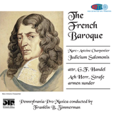 The French Baroque - Pennsylvania Pro Musica conducted by Franklin B. Zimmerman